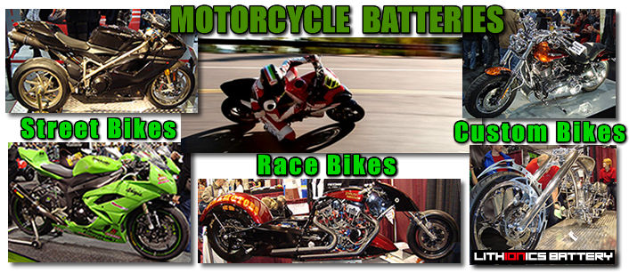 Lithium ion batteries for motor bikes, street bikes and motorcycle race bikes