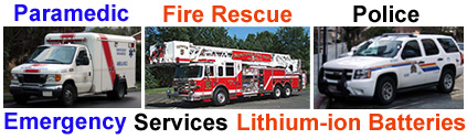 Click here for Ambulance, Fire Rescue and Police  powerful, dependable and lightweight lithium-ion batteries...