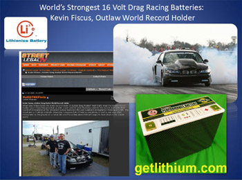 Guinness World Record for Kevin Fiscus: world's strongest 16 Volt car racing battery