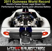 Guinness Book of World Records: Lithionics Battery and Ford GT40 get the Guinness World Record for Fastest Street Legal Car! Click here for details!