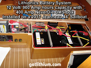 Lithionics lithium-ion 12 Volt battery system installed with custom aluminum battery box on a 2017 Jeanneau 44 foot sailboat